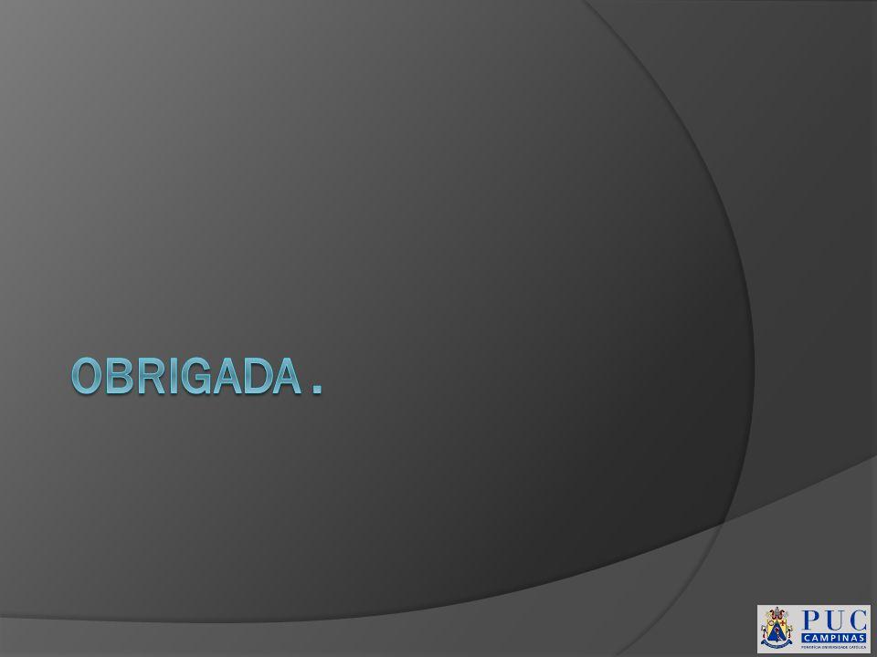 OBRIGADA .