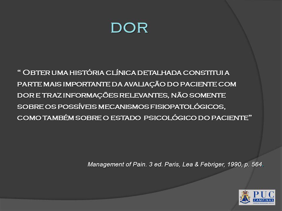 dor Obter uma história clínica detalhada constitui a
