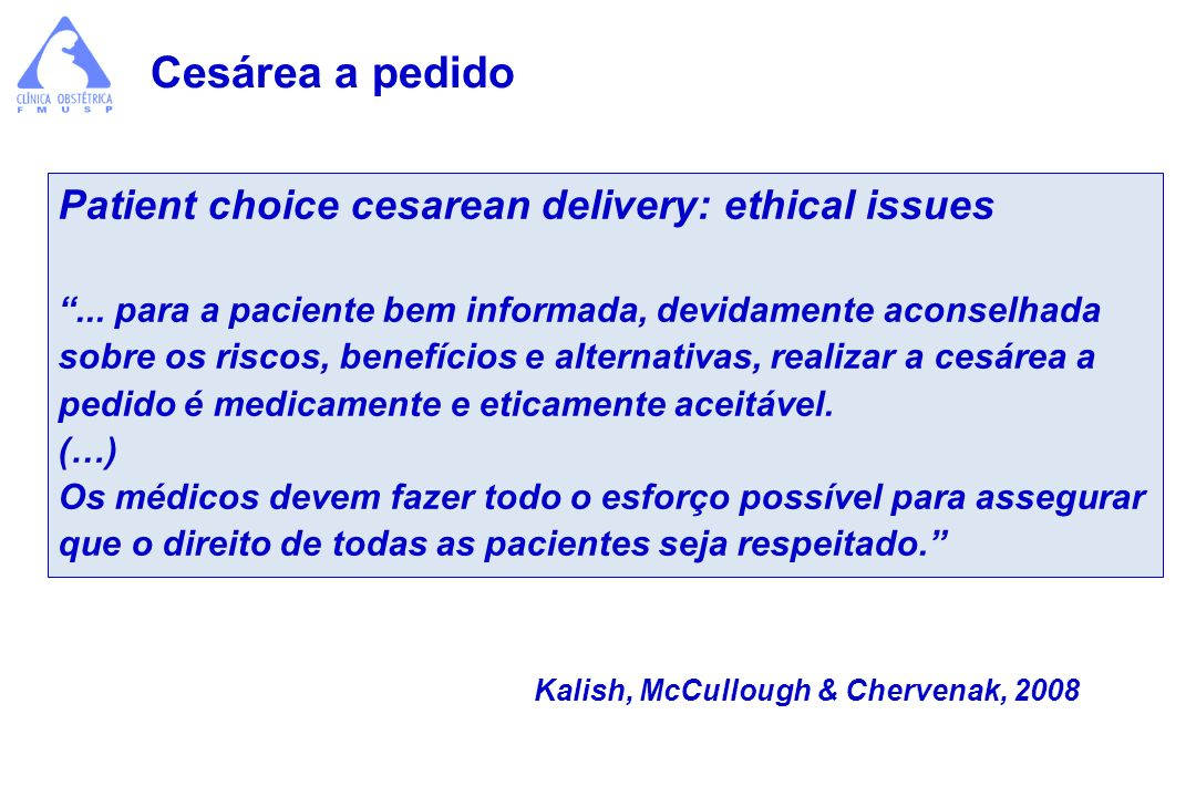 Cesárea a pedido Patient choice cesarean delivery: ethical issues