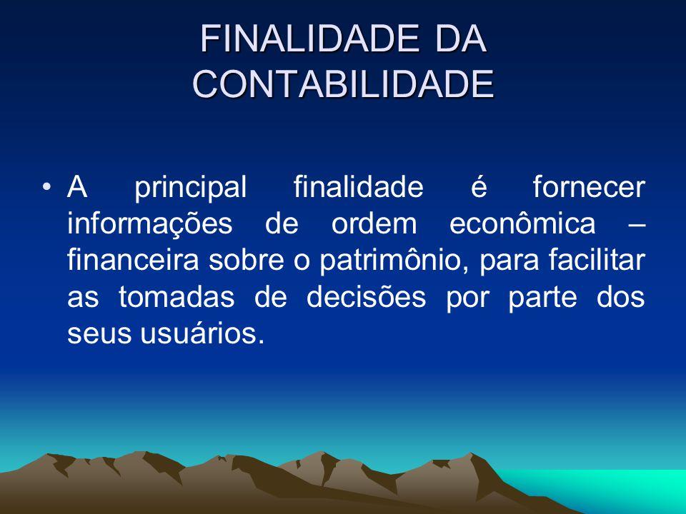 FINALIDADE DA CONTABILIDADE