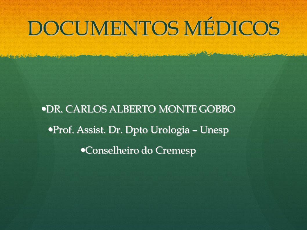 DOCUMENTOS MÉDICOS DR. CARLOS ALBERTO MONTE GOBBO
