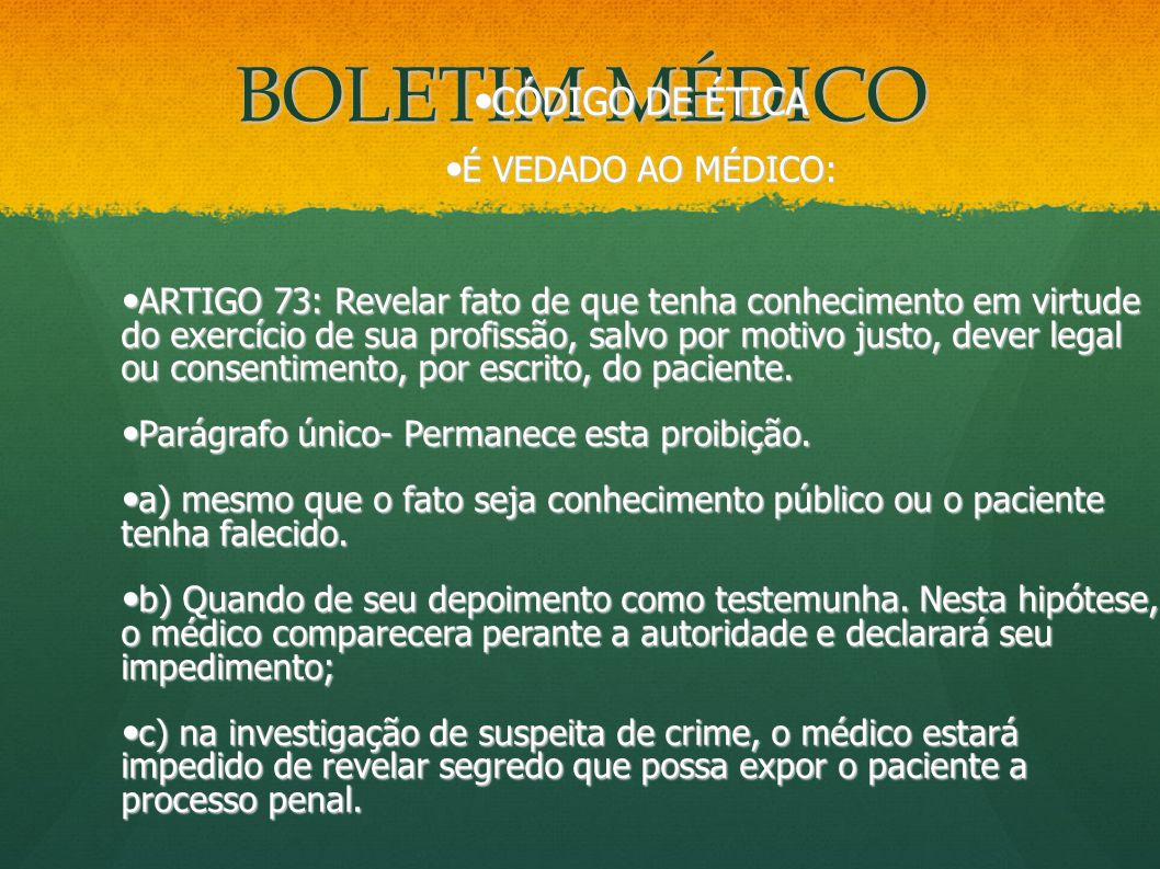 BOLETIM MÉDICO CÓDIGO DE ÉTICA É VEDADO AO MÉDICO: