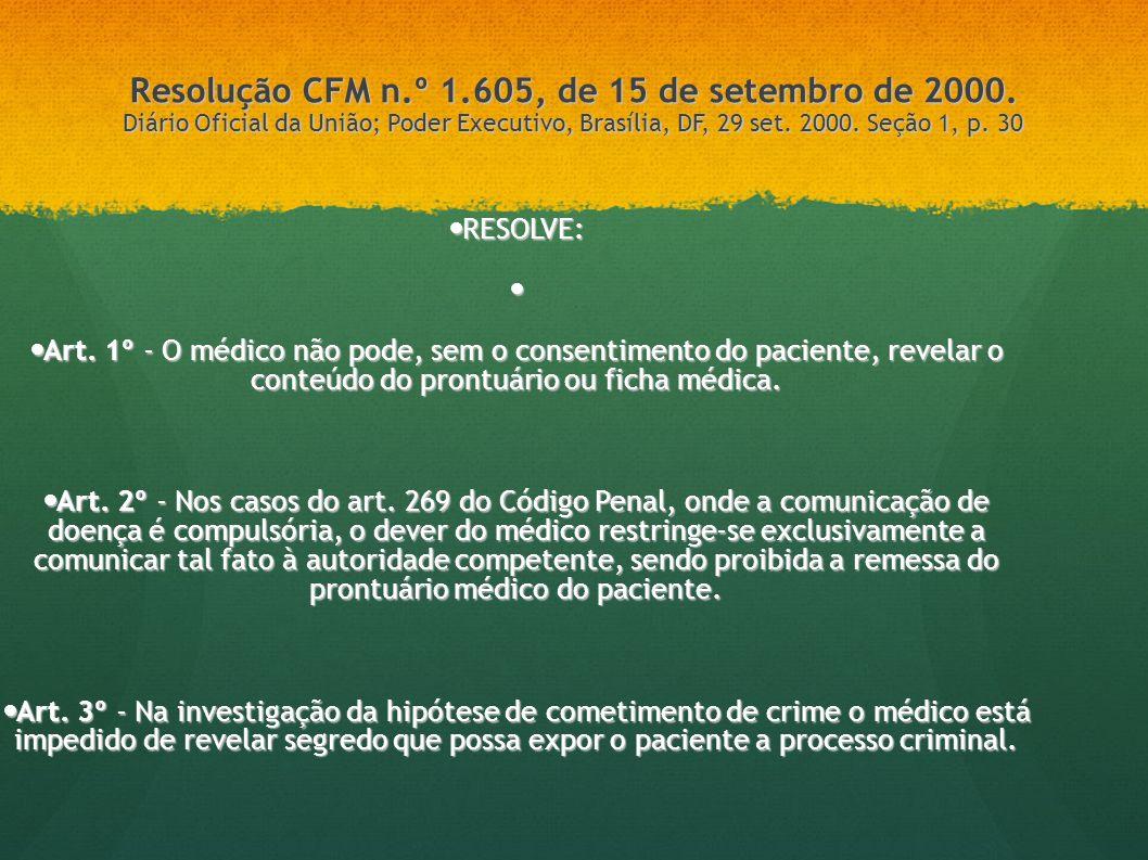 Resolução CFM n. º 1. 605, de 15 de setembro de 2000