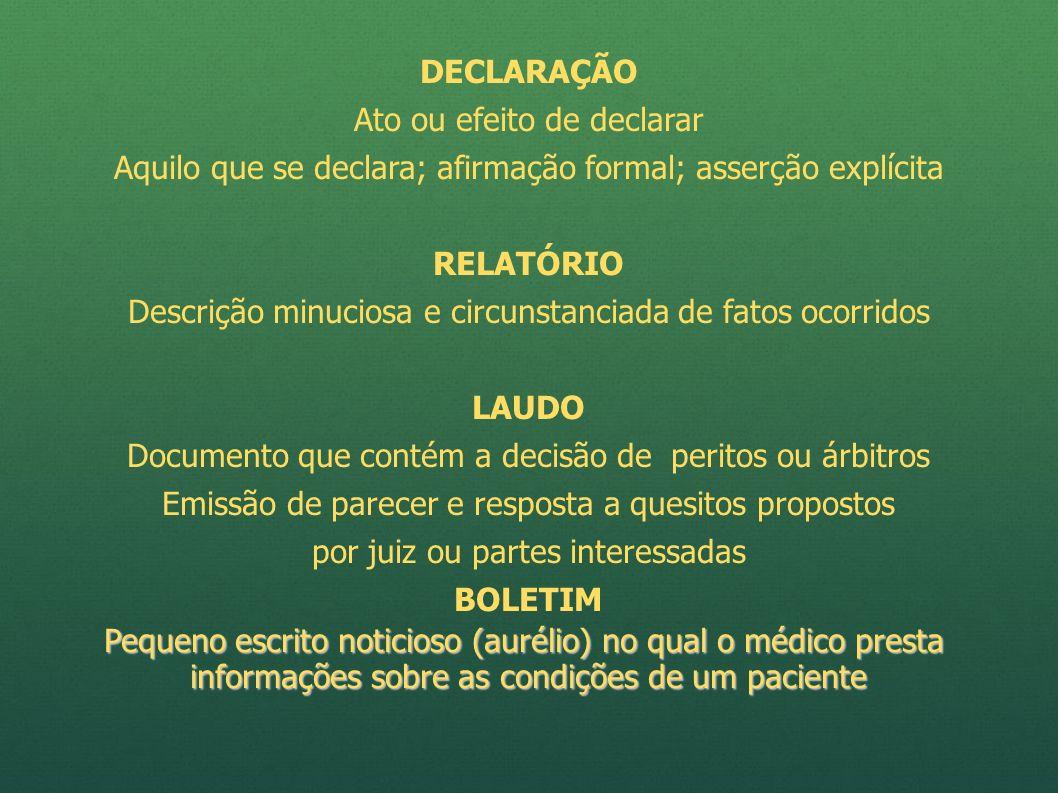 DECLARAÇÃO RELATÓRIO LAUDO BOLETIM