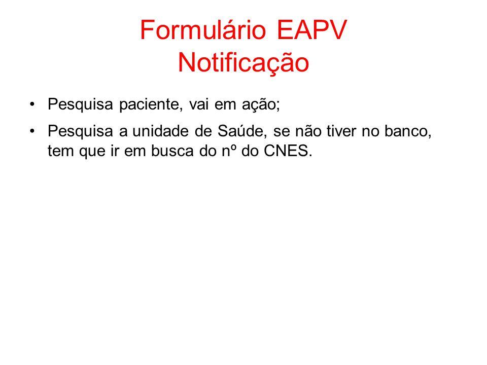 Formulário EAPV Notificação
