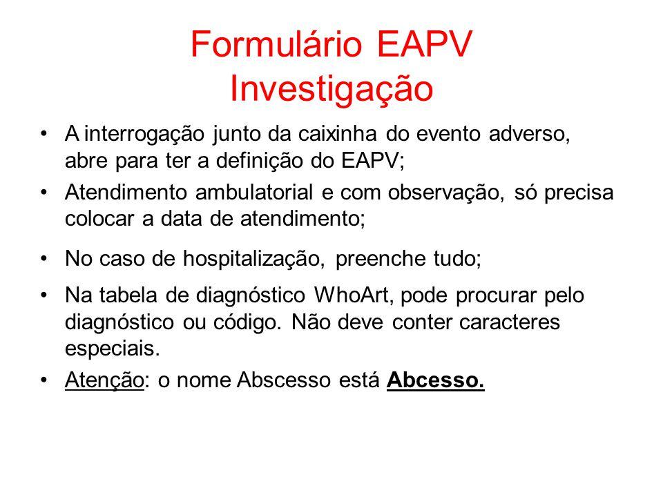 Formulário EAPV Investigação