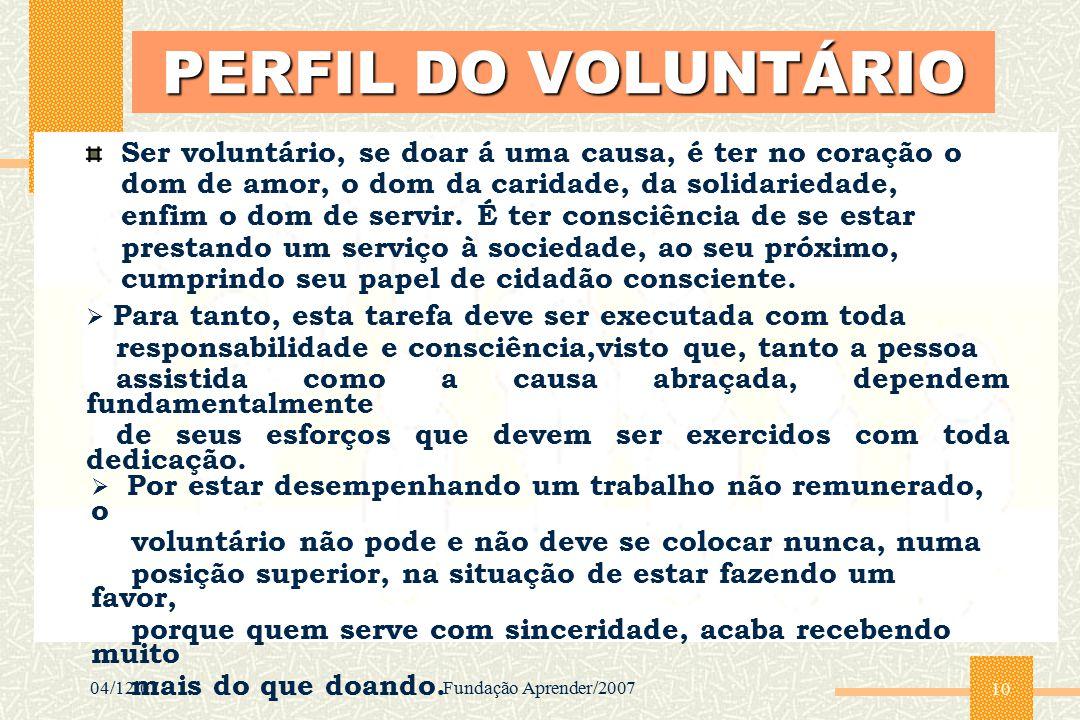 PERFIL DO VOLUNTÁRIO