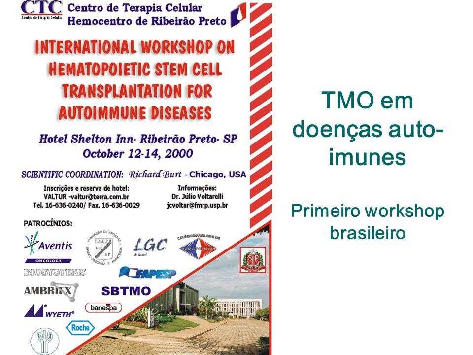 TMO em doenças auto-imunes Primeiro workshop brasileiro