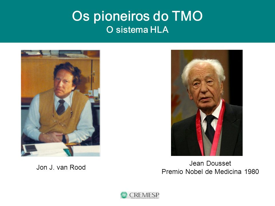Os pioneiros do TMO O sistema HLA