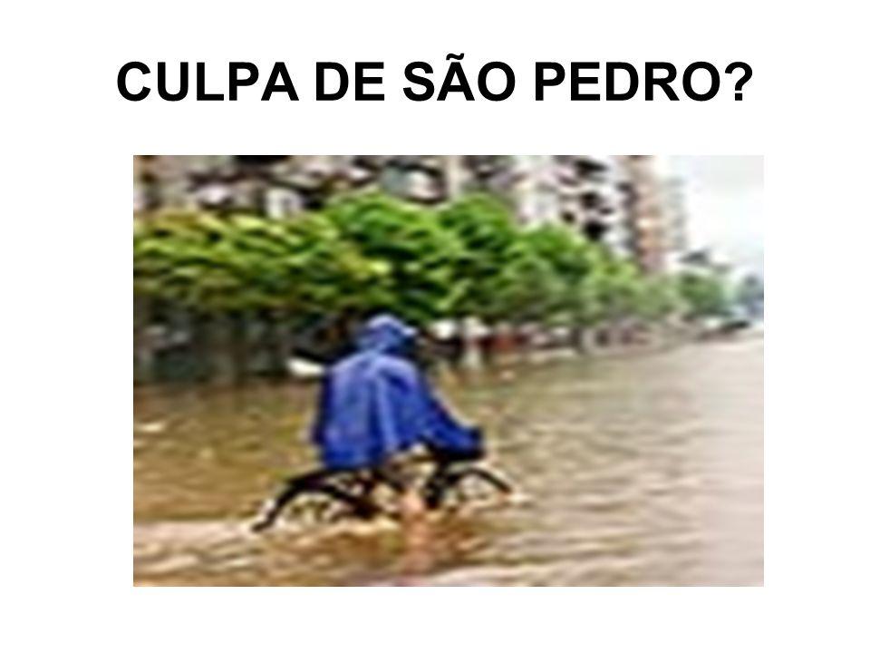 CULPA DE SÃO PEDRO