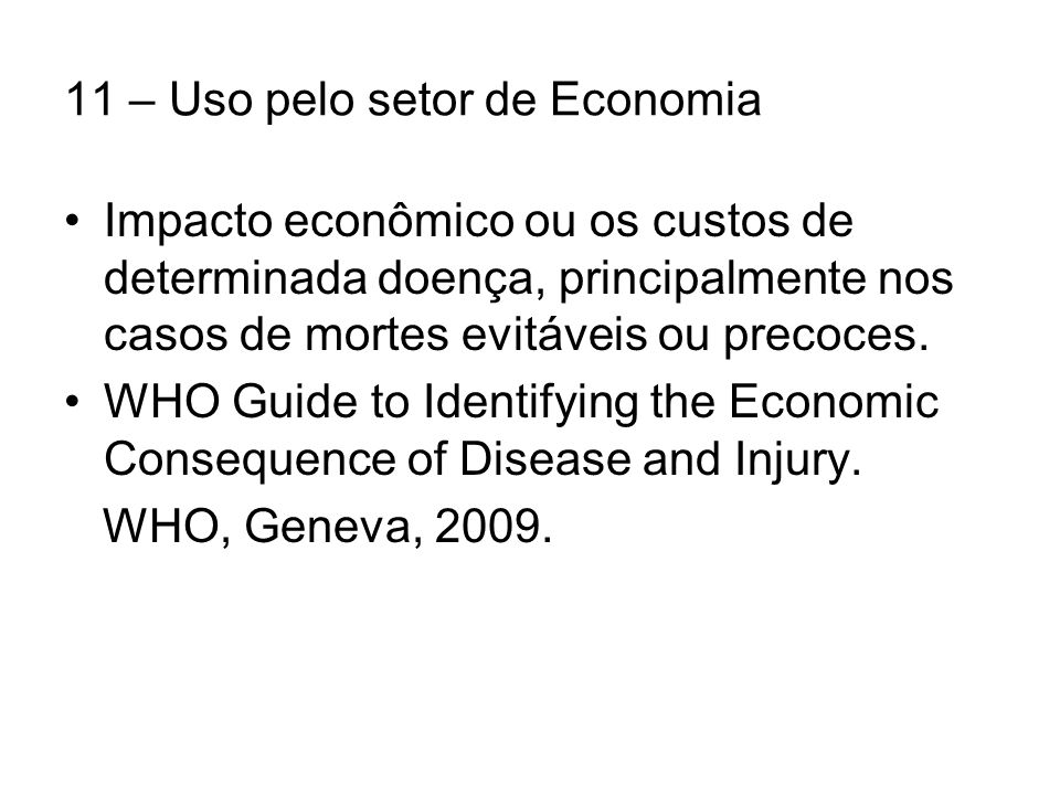 11 – Uso pelo setor de Economia