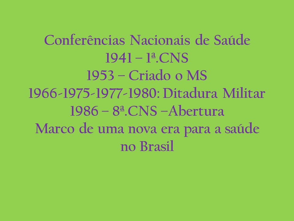 Conferências Nacionais de Saúde 1941 – 1ª