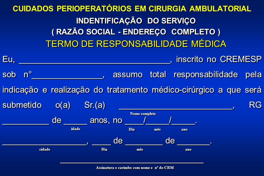 CUIDADOS PERIOPERATÓRIOS EM CIRURGIA AMBULATORIAL