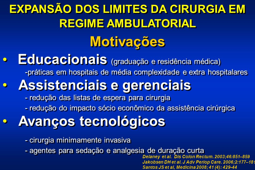 EXPANSÃO DOS LIMITES DA CIRURGIA EM REGIME AMBULATORIAL