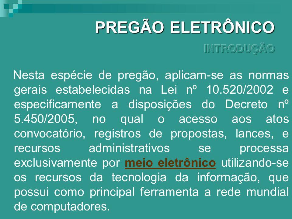 PREGÃO ELETRÔNICO INTRODUÇÃO