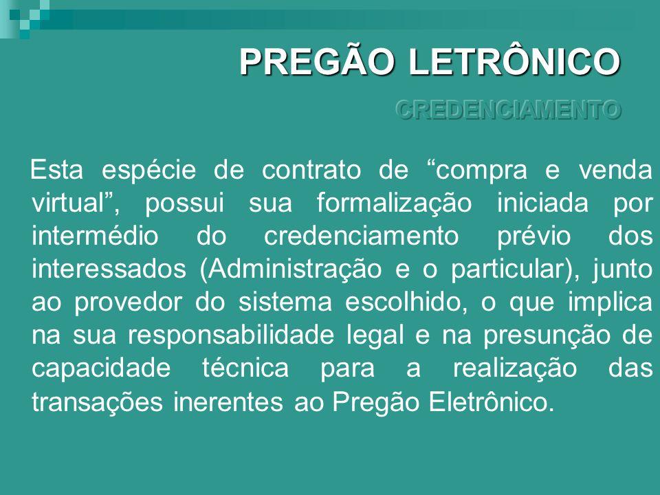 PREGÃO LETRÔNICO CREDENCIAMENTO