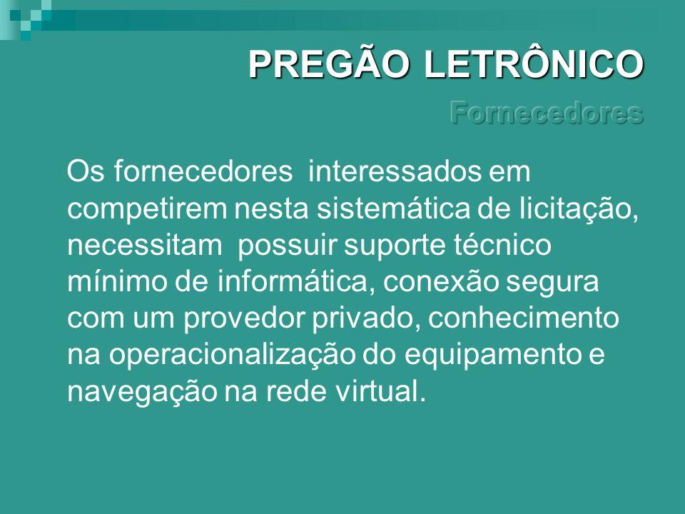 PREGÃO LETRÔNICO Fornecedores