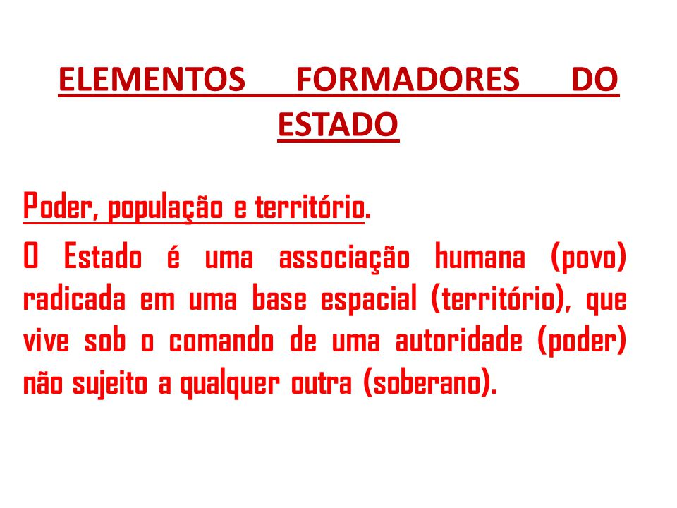 ELEMENTOS FORMADORES DO ESTADO