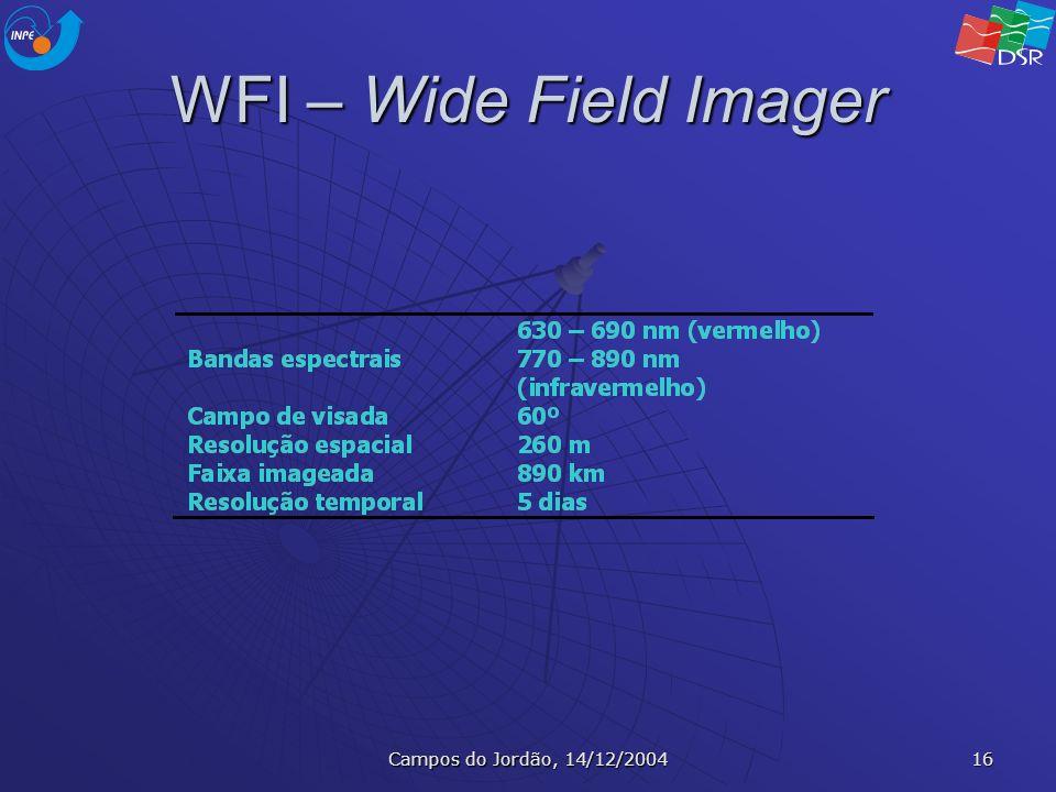 WFI – Wide Field Imager Campos do Jordão, 14/12/2004
