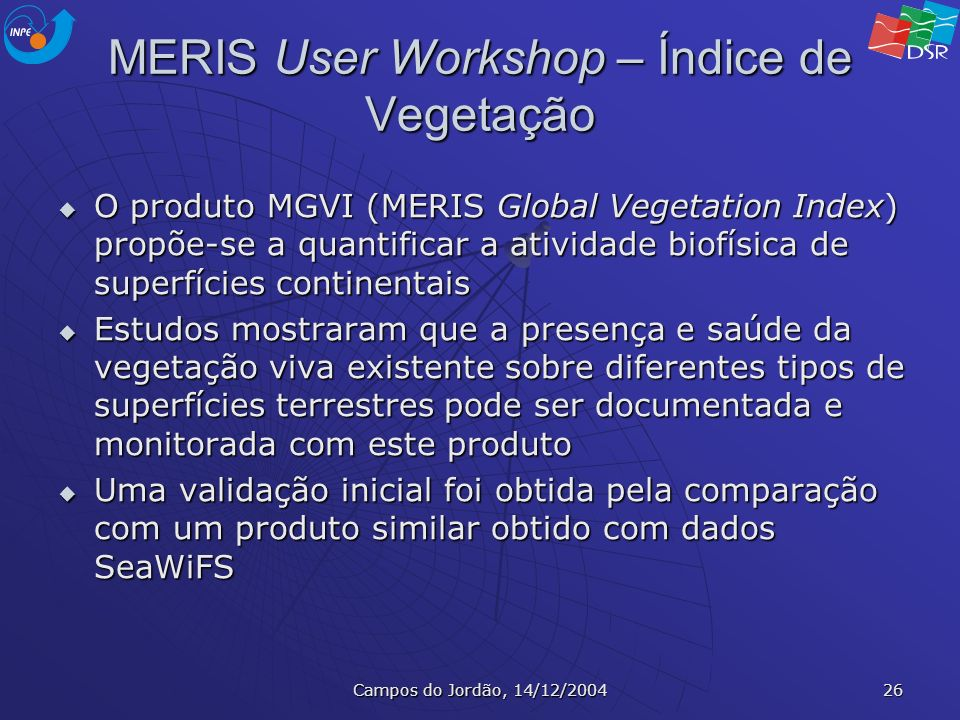 MERIS User Workshop – Índice de Vegetação