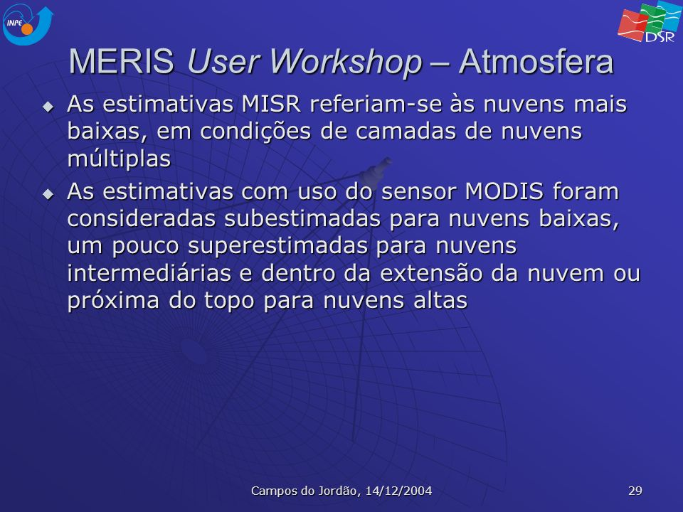 MERIS User Workshop – Atmosfera