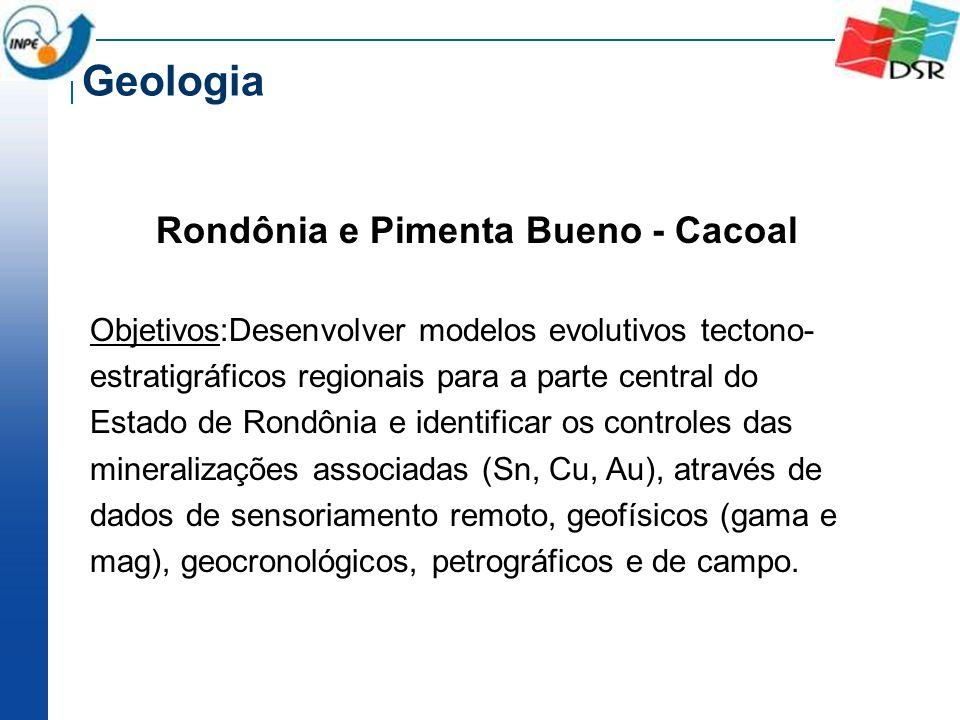 Rondônia e Pimenta Bueno - Cacoal