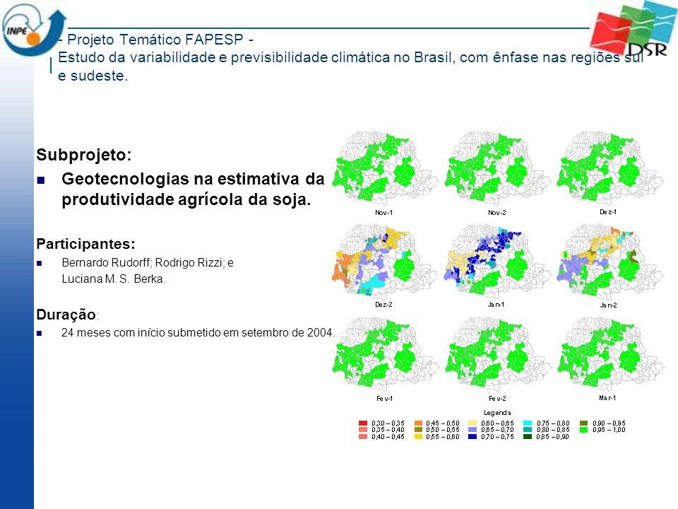Geotecnologias na estimativa da produtividade agrícola da soja.