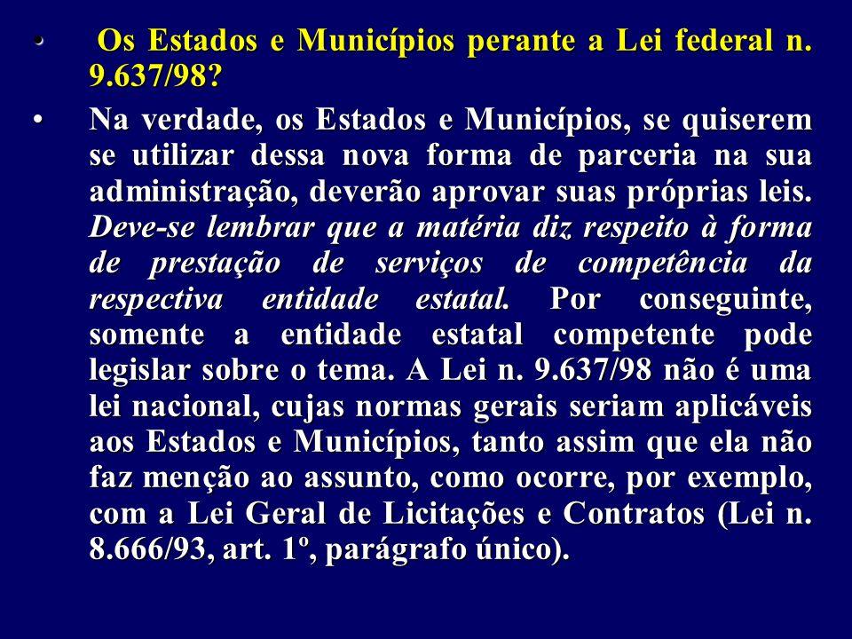 Os Estados e Municípios perante a Lei federal n. 9.637/98