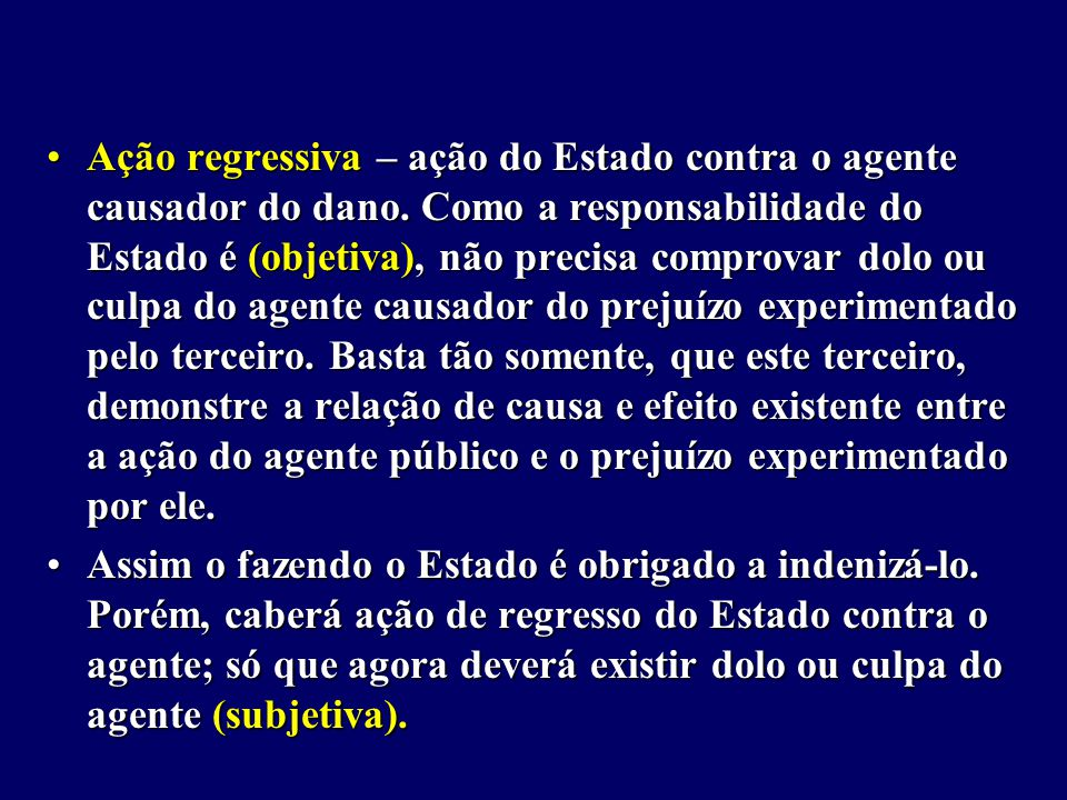 Ação regressiva – ação do Estado contra o agente causador do dano