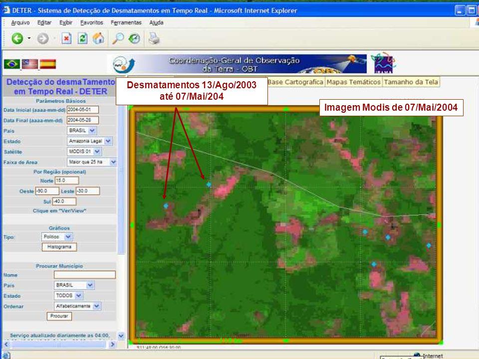 Desmatamentos 13/Ago/2003 até 07/Mai/204