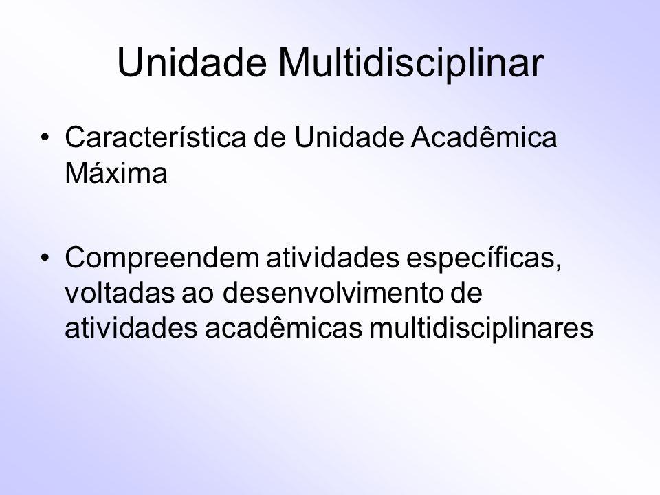 Unidade Multidisciplinar