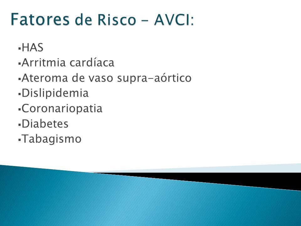 Fatores de Risco - AVCI:
