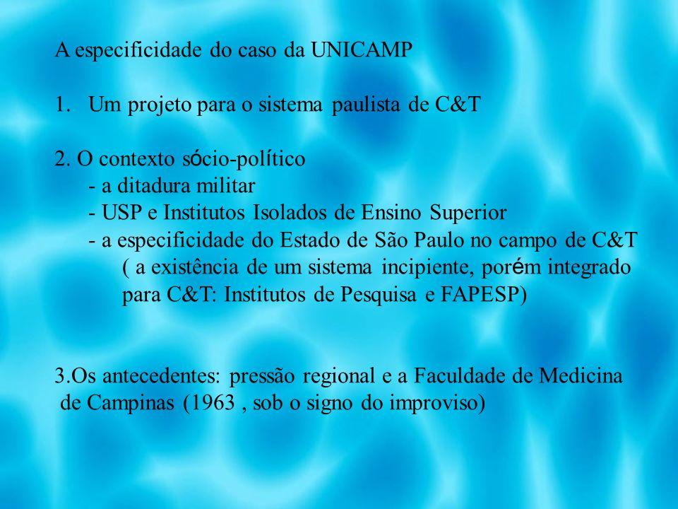 A especificidade do caso da UNICAMP