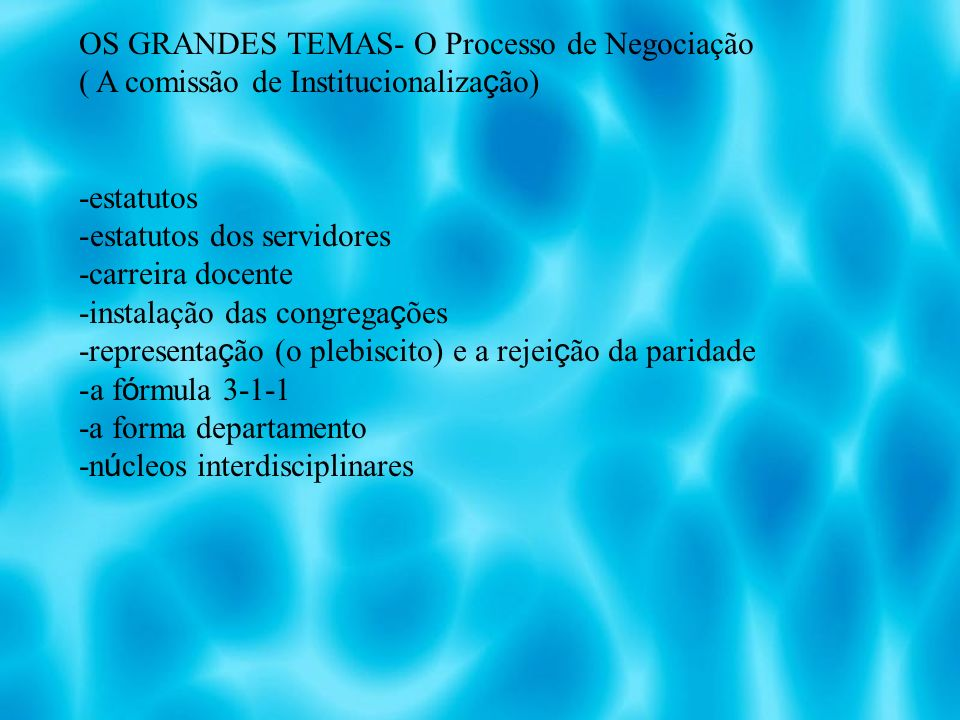 OS GRANDES TEMAS- O Processo de Negociação