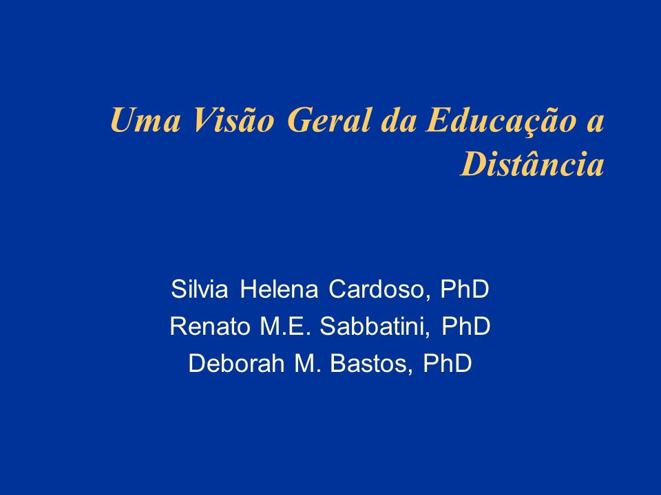 Uma Visão Geral da Educação a Distância