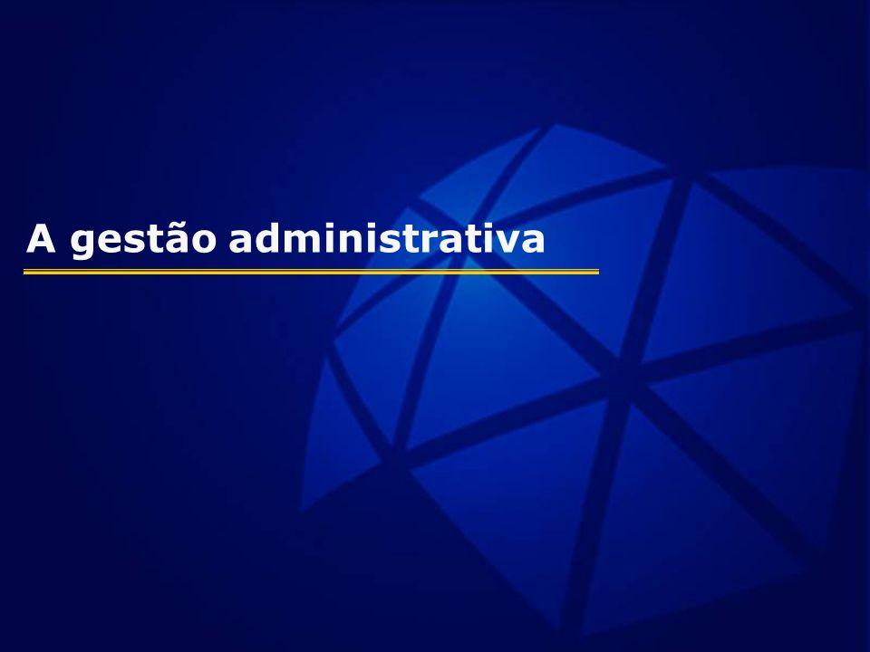 A gestão administrativa