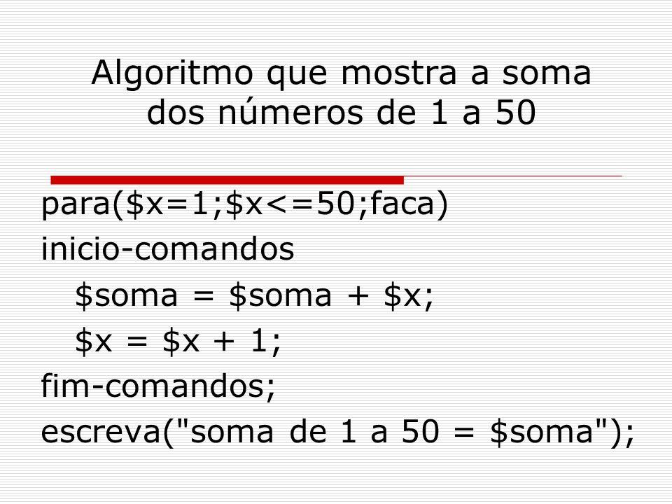 Algoritmo que mostra a soma dos números de 1 a 50