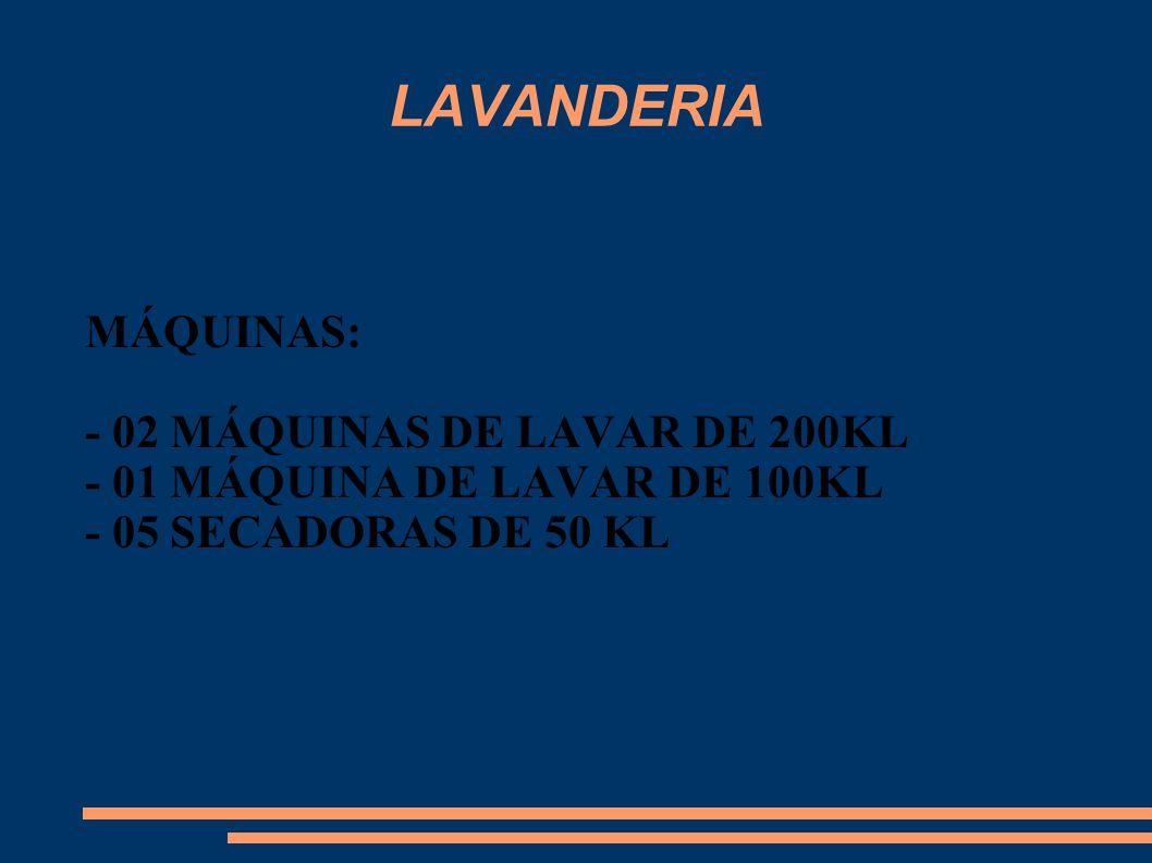 LAVANDERIA MÁQUINAS: - 02 MÁQUINAS DE LAVAR DE 200KL