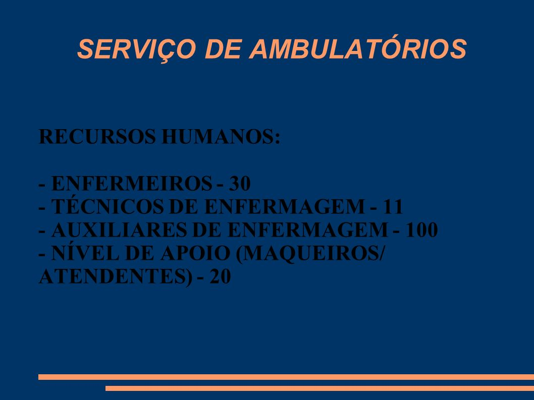 SERVIÇO DE AMBULATÓRIOS