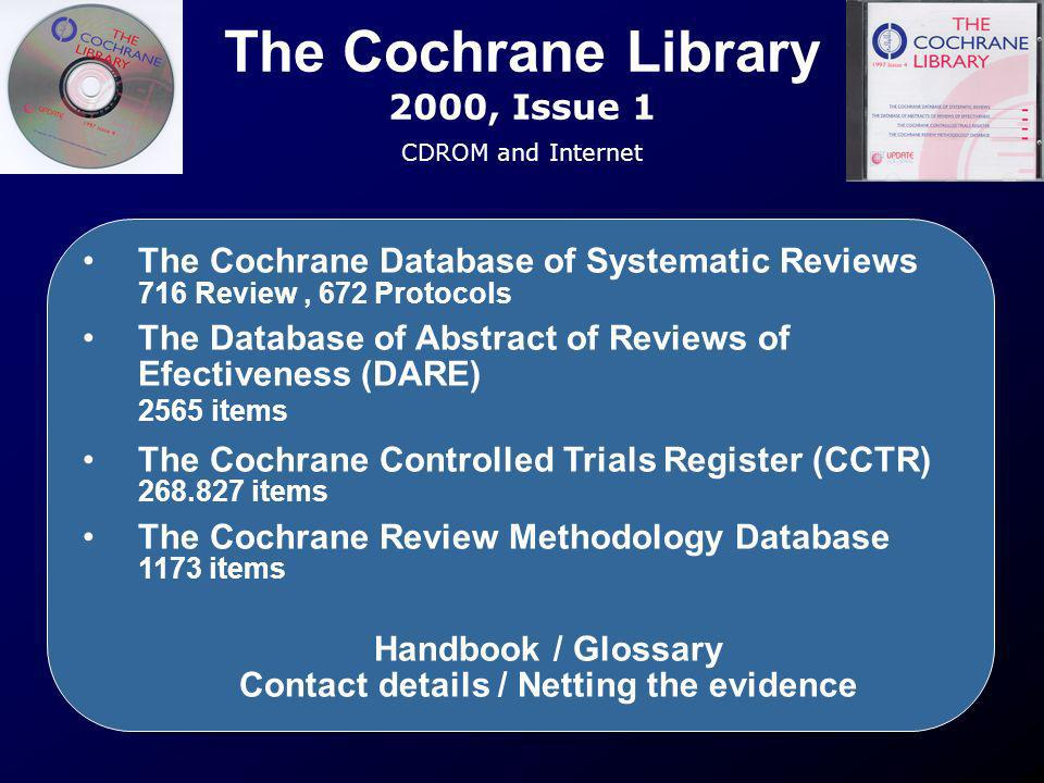 The Cochrane Library 2000, Issue 1 CDROM and Internet