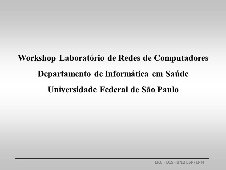 Workshop Laboratório de Redes de Computadores