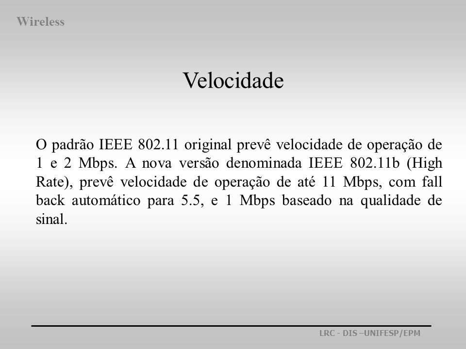 Wireless Velocidade.