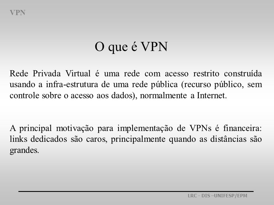 VPNO que é VPN.