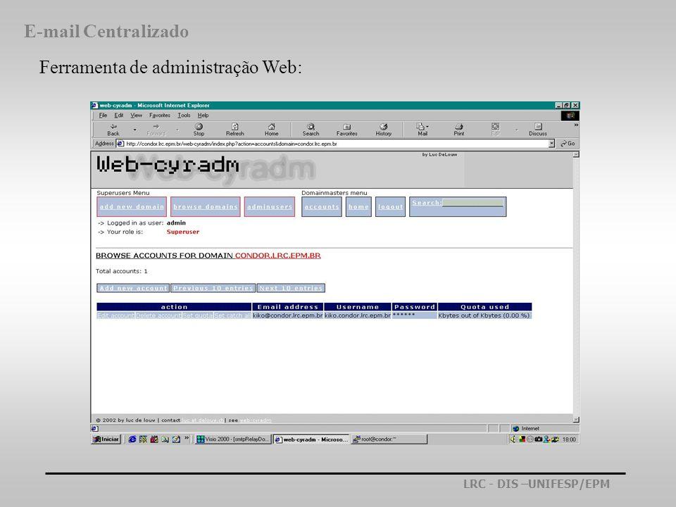 E-mail Centralizado Ferramenta de administração Web: