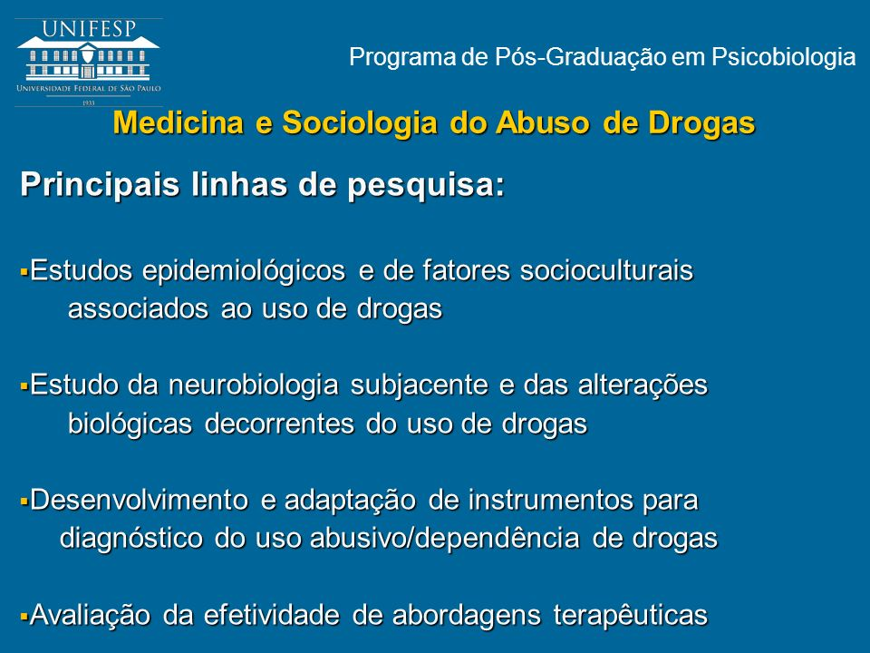 Medicina e Sociologia do Abuso de Drogas