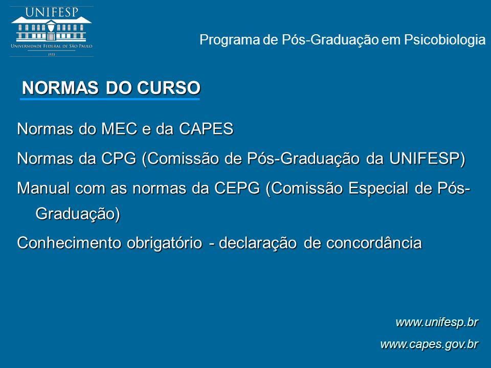 NORMAS DO CURSO Normas do MEC e da CAPES