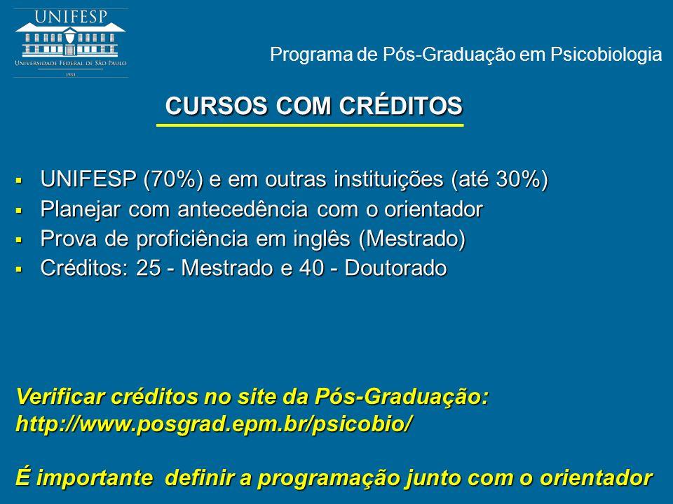 CURSOS COM CRÉDITOS UNIFESP (70%) e em outras instituições (até 30%)