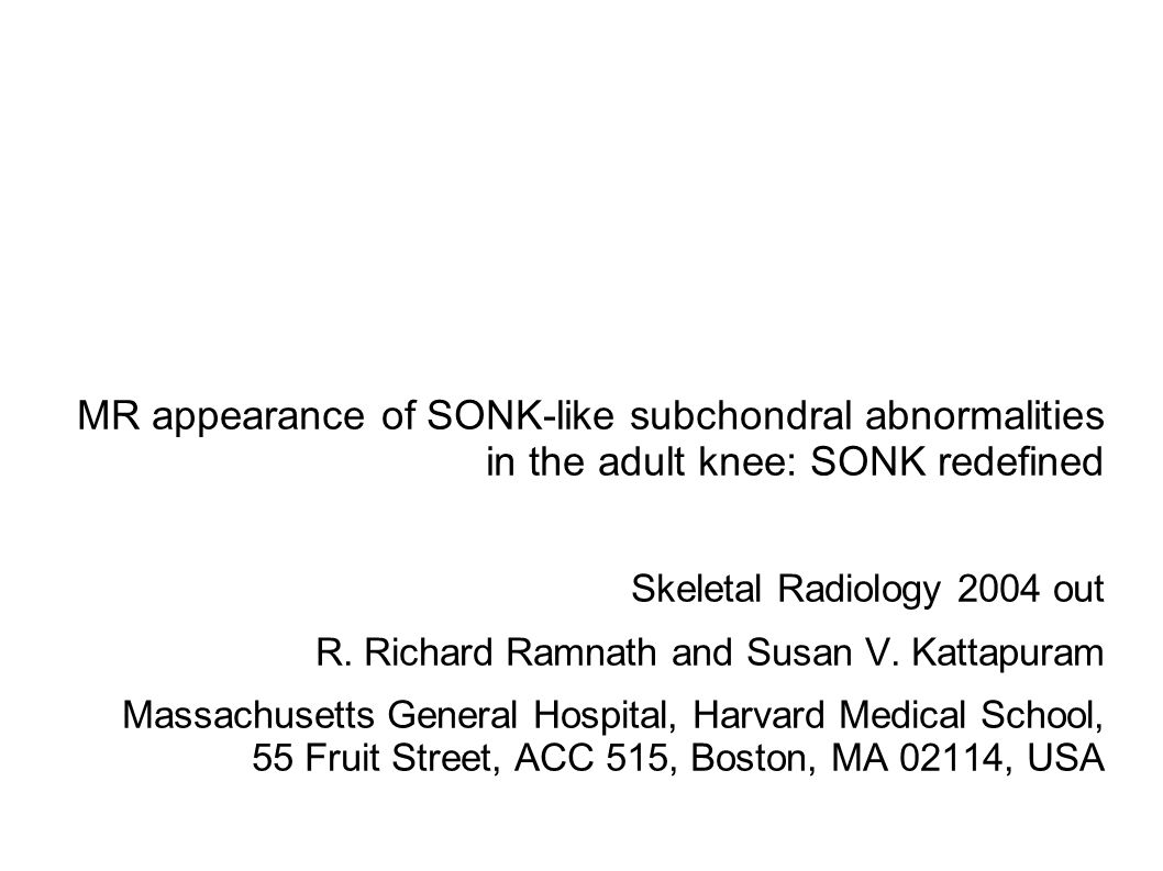 MR appearance of SONK-like subchondral abnormalities in the adult knee: SONK redefined