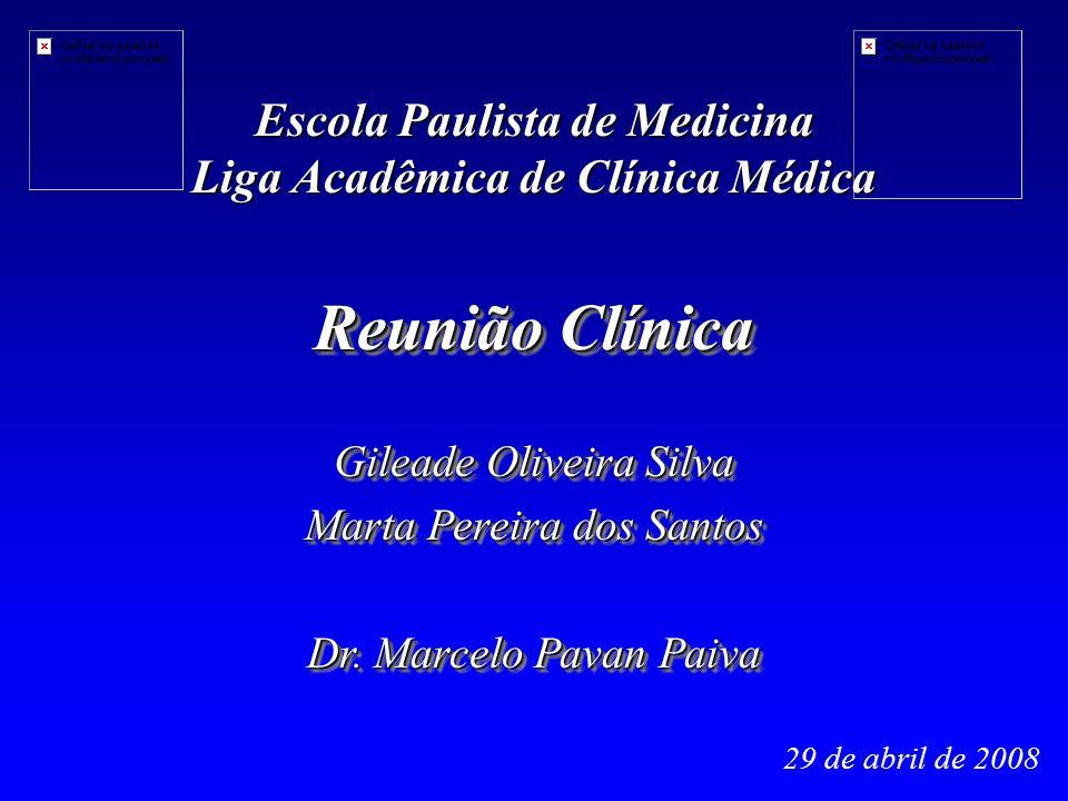 Escola Paulista de Medicina Liga Acadêmica de Clínica Médica