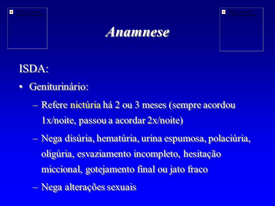 Anamnese ISDA: Geniturinário: